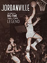 Jordanville - The Story of a Big-Time Small-Town Legend