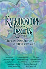 Kaleidoscope Hearts Vol. 3: Thirteen New Stories to Fall in Love With Paperback