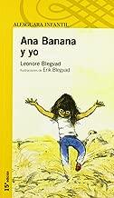 Ana Banana y yo/ Anna Banana and Me (Spanish Edition)