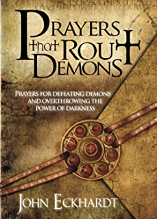 Best Prayers That Rout Demons: Prayers for Defeating Demons and Overthrowing the Powers of Darkness Review