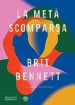 La metà scomparsa (Italian Edition)