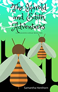 The Harold and Edith Adventures: (Curmudgeon Avenue #2)