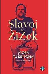 ¡Goza tu síntoma!: Jacques Lacan dentro y fuera de Hollywood (Spanish Edition) eBook Kindle