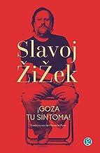 ¡Goza tu síntoma!: Jacques Lacan dentro y fuera de Hollywood (Colección Slavoj Žižek nº 4) (Spanish Edition)