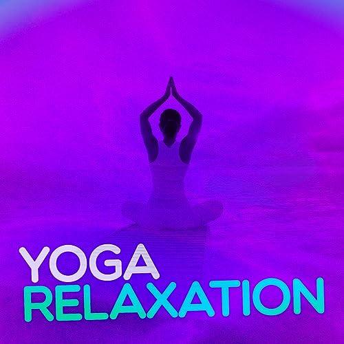 Yoga Relaxation: Positive Thinking, Meditation, Deep Sleep ...