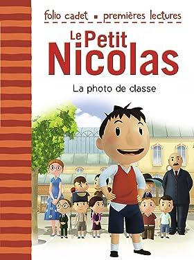 Le Petit Nicolas (Tome 1) - La photo de classe: D'après l'oeuvre de René Goscinny et Jean-Jacques Sempé: D'après l'œuvre de René Goscinny et Jean-Jacques Sempé (French Edition)