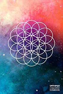 Universe Composition Notebook: Flower Of Life   100+ Blank Pages   6 x 9 Journal   Unlined White Paper   Soft-Cover