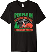 People In Sleeping Bags Are The Soft Tacos Of The Bear World Premium T-Shirt