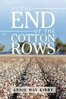 At the End of the Cotton Rows