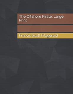The Offshore Pirate: Large Print