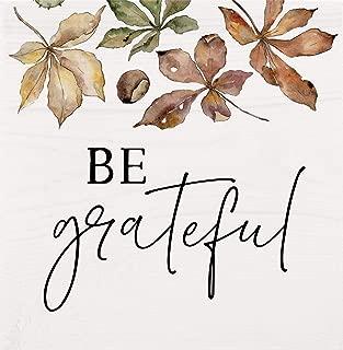 P. Graham Dunn Be Grateful Autumn Leaves Natural Cream 5 x 5 Pine Wood Word Block Sign
