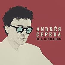 Mil Ciudades - Andres Cepeda