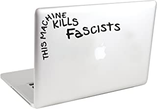 This Machine Kills Fascists Vinyl Laptop Decal