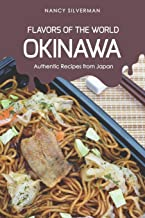 Flavors of the World - Okinawa: Authentic Recipes from Japan