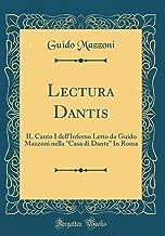 Lectura Dantis: IL Canto I dell'Inferno Letto da Guido Mazzoni nella