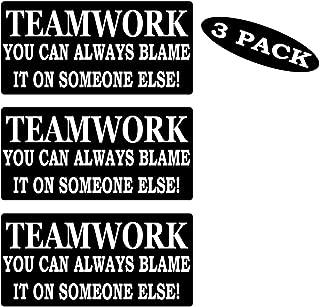 Rogue River Tactical 3 Pack Funny Work Hard Hat Biker Helmet Stickers Teamwork Blame Someone Else Decals Toolbox 1