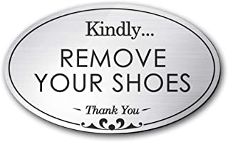 My Sign Center Please Remove Your Shoes Sign, Oval Shaped, Laser Engraved, Indoor and Outdoor Use, 3