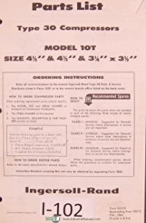 Ingersoll Rand Model 10T, Type 30 Compressor Parts List Manual