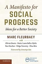 A Manifesto for Social Progress: Ideas for a Better Society