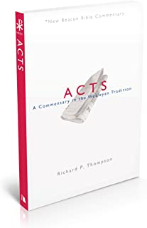 NBBC, Acts: A Commentary in the Wesleyan Tradition (New Beacon Bible Commentary)