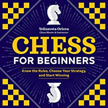 Download Book Chess for Beginners: Know the Rules, Choose Your Strategy, and Start Winning PDF