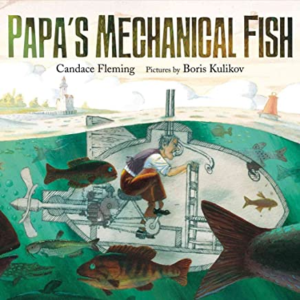 [(Papas Mechanical Fish)] [By (author) Candace Fleming ] published on (June, 2013)