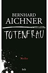 Totenfrau: Thriller (Die Totenfrau-Trilogie 1) (German Edition) Kindle Edition