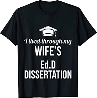 Mens EdD Doctor of Education Ed.D Wife Doctorate Graduation T-Shirt