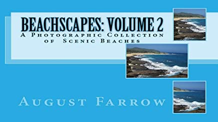 BeachScapes: Volume 2: A Photographic Collection of Scenic Beaches (English Edition)