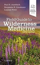 Best field guide to wilderness medicine Reviews
