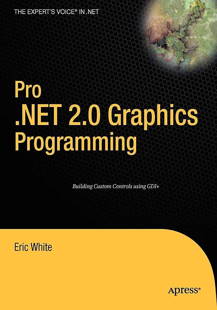 修復エンジニアリングセクタPro .NET 2.0 Graphics Programming (Expert's Voice in .NET)