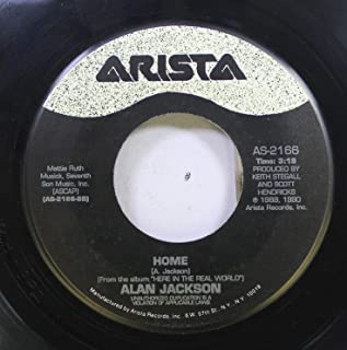 Alan Jackson 45 RPM Home / I'd Love You All Over Again