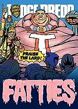 Judge Dredd: Fatties