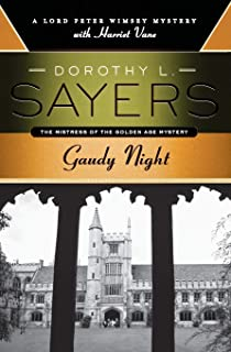 Gaudy Night: A Lord Peter Wimsey Mystery with Harriet Vane (Lord Peter Wimsey Mysteries with Harriet Vane)