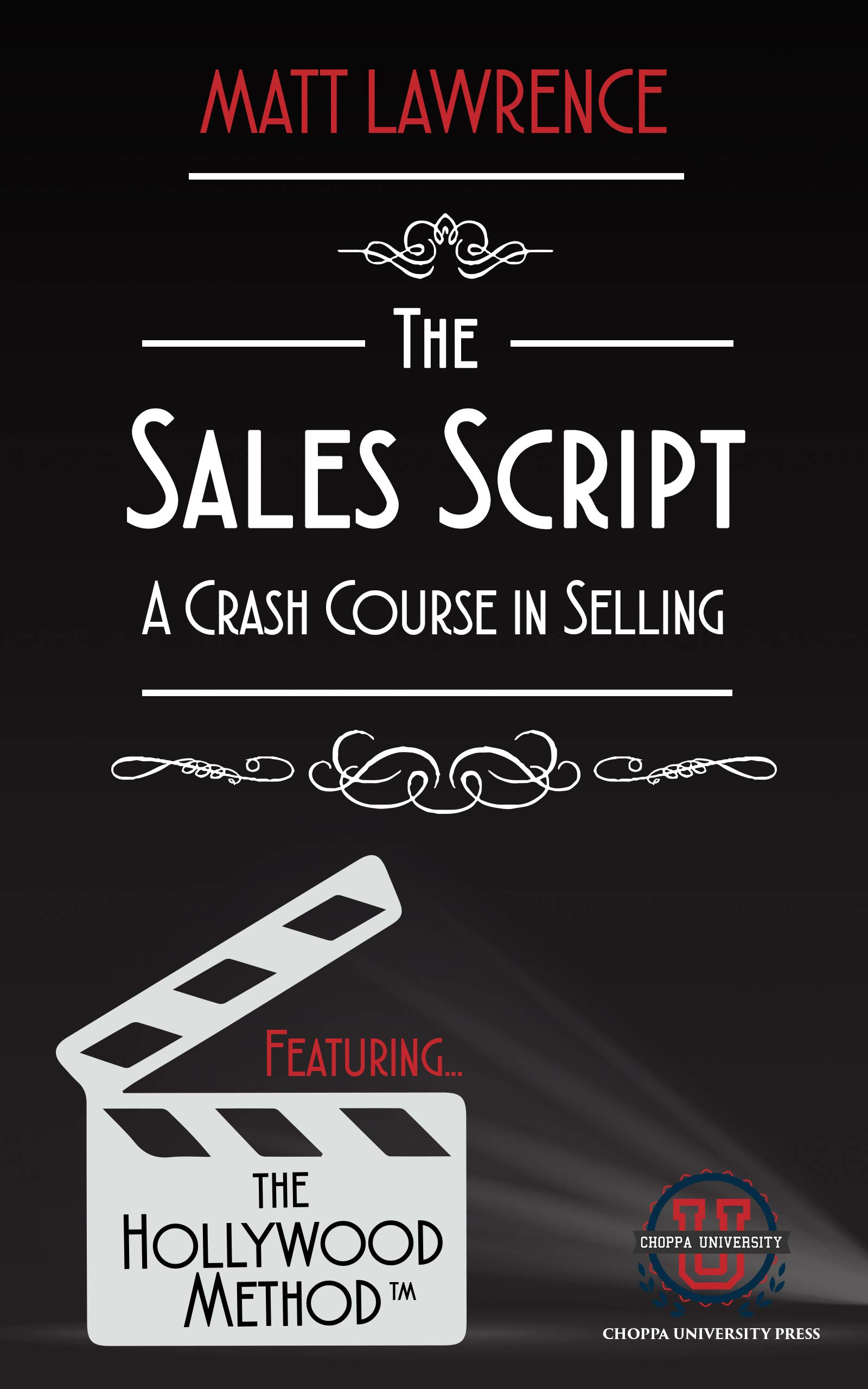 The Sales Script: A Crash Course in Selling