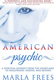 American Psychic: A Spiritual Journey from the Heartland to Hollywood, Heaven, and Beyond