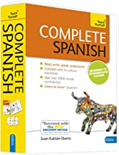 Complete Spanish Beginner to Intermediate Book and Audio Course: Learn to read, write, speak and understand a new language...