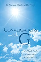 Conversations with G: A Physician's Encounter with Heaven