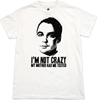 Big Bang Theory Sheldon I'm Not Crazy T-Shirt