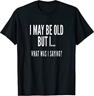 Funny Senior Citizens Old People Gifts T-shirts Old Age Tees