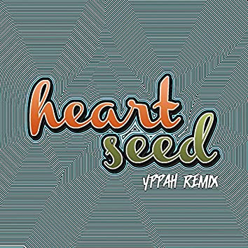 Heart Seed (Yppah Remix)