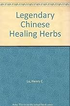 Legendary Chinese healing herbs