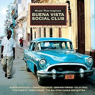 Music That Inspired Buena Vista Social Club / Various
