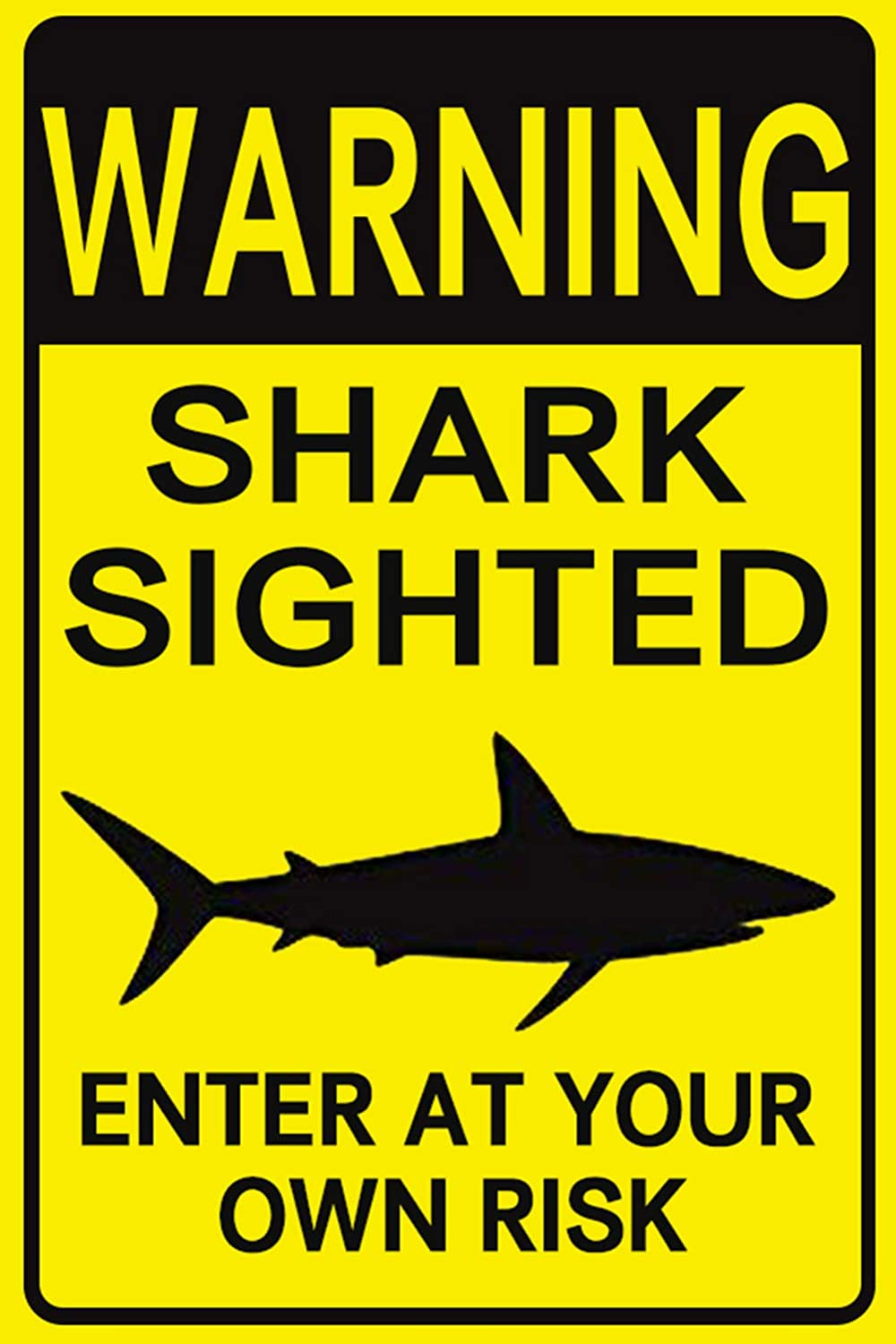 15. Tin Warning Sign - Shark Sighted Enter at Your Own Risk