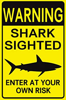 Jesiceny New Tin Sign Warning Shark Sighted Enter at Your Own Risk with Graphic Dangerous Aluminum Metal Sign 8x12 INCH