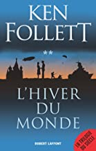L'Hiver du monde (French Edition)