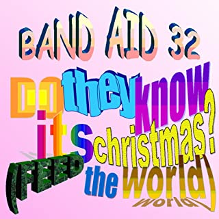 Do They Know It's Christmas? (Feed the World) [Explicit]