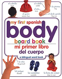 Mi Primer Libro del Cuerpo/My First Body Board Book (Spanish Edition)