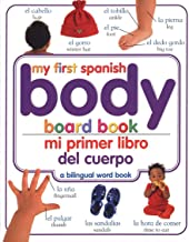Mi Primer Libro del Cuerpo/My First Body Board Book (Spanish Edition)