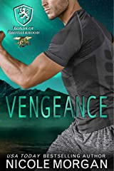 Vengeance: A Navy SEAL, Hometown Hero, Happily Ever After Novel (Bonds of Brotherhood Book 3) Kindle Edition